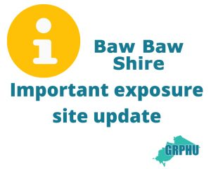 Baw Baw Shire exposure site update